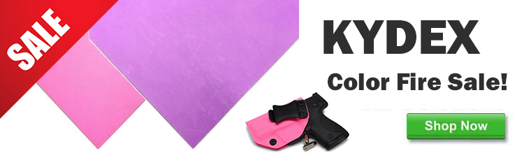 KYDEX Color Fire Sale Order NOW!
